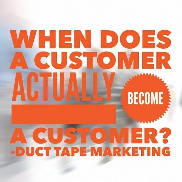 When Does a Customer Actually Become a Customer?