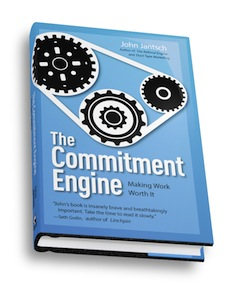 The Commitment Engine - Making Work Worth It