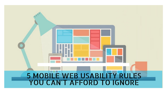 5 Mobile Web Usability Rules You Can't