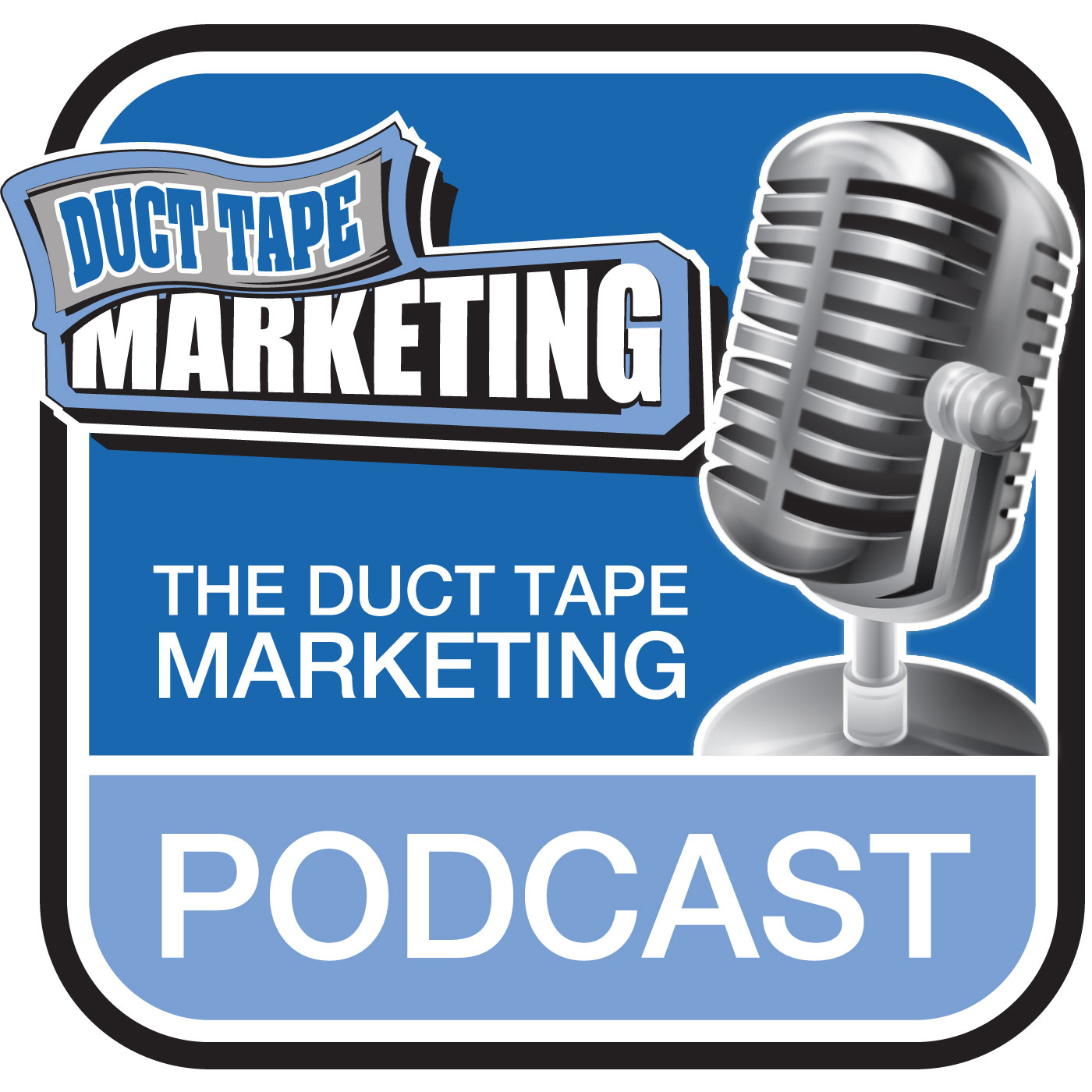 Ron Ploof on the Duct Tape Marketing Podcast with John Jantsch